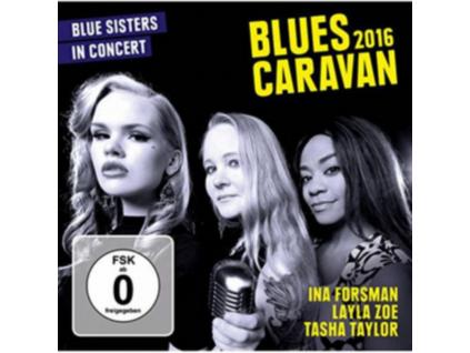 INA FORSMAN / LAYLA ZOE / TASHA TAYLOR - Blues Caravan - Blue Sisters (DVD + CD)