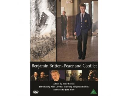 BENJAMIN BRITTEN - Peace And Conflict (DVD)
