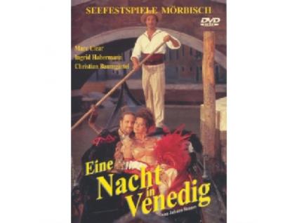MARC CLEAR / INGRID HABERMANN / CHRISTIAN BAUMGARTEL - Strauss: Eine Nacht In Venedig (DVD)