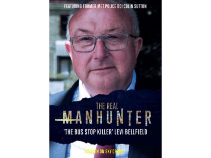 The Real Manhunter - The Bus Stop Killer Levi Bellfield DVD