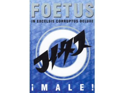 FOETUS INC. - In Excelsis Corruptus Deluxe (DVD)