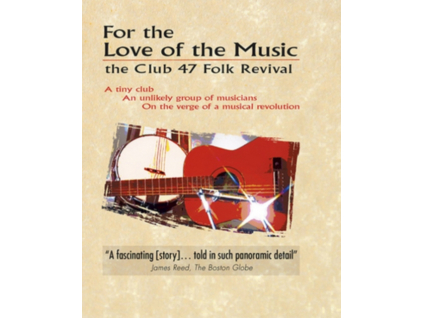 VARIOUS ARTISTS - For The Love For Music: The Club 47 Folk Revival (DVD)