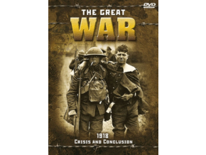 Great War 1918 - Crisis And Conclusion (DVD)