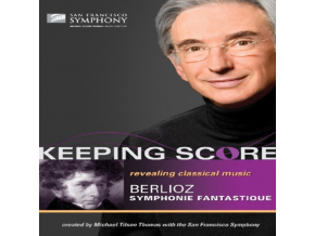 Michael Tilson Thomas / San Francisco Symphony - Keeping Score - Belioz Symphonie Fantastique (DVD)