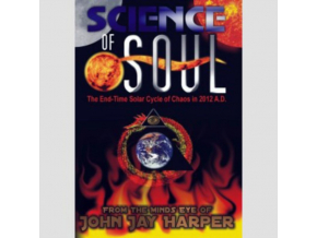Science Of Soul - The End-time Solar Cycle Of Chaos In 2012 A.d. (DVD)