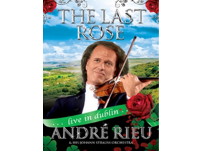 ANDRE RIEU & HIS JOHANN STRAUSS ORCHESTRA - Last Rose. The - Live In Dublin (DVD)