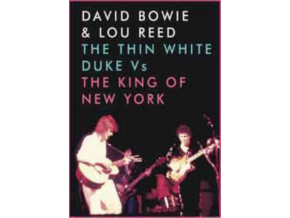 DAVID BOWIE & LOU REED - The Thin White Duke Vs The King Of New York (DVD)