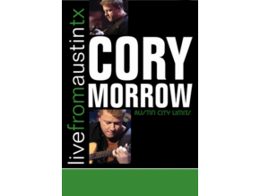 CORY MORROW - Live From Austin Tx (DVD)