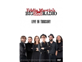 EDDIE MARTINS BIG RED RADIO - Live In Tuscany (DVD)