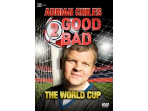 Adrian Chiles: 2 Good / 2 Bad - The World Cup (DVD)