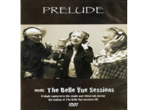 PRELUDE - Inside The Belle Vue Sessions (DVD)