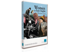 Women In East Anglia  Wartime Lives (DVD)
