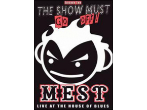 MEST - The Show Must Go Off Live At The House Of Blues (DVD)