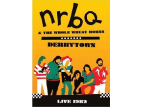 NRBQ  THE WHOLE WHEAT HORNS - Derbytown Live 1982 (DVD)