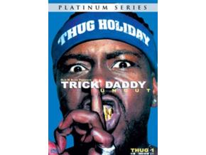 TRICK DADDY - Thug Holiday (DVD)