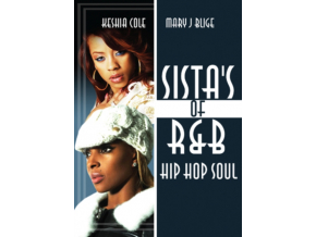 KEYSHIA COLE & MARY J BLIGE - Sistas Of Rb Hip Hop Soul (DVD)