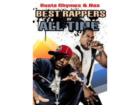 Best Rappers Of All Times  Busta Rhymes  Nas (DVD)