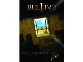 BELIEVE - Hope To See Another Day Live (DVD)