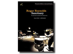 ROGER REYNOLDS - Sanctuary  Percussion Quarter  Live Electronics (DVD)
