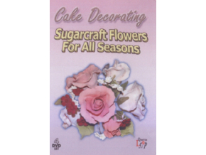 Sugarcraft Flowers For All Seasons (DVD)