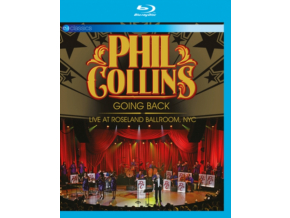 PHIL COLLINS - Going Back: Live At Roseland Ballroom NYC (Blu-ray)