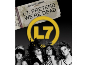 L7 - L7 - Pretend WeRe Dead (Blu-ray)
