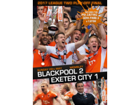 2017 League Two Play-Off Final - Blackpool 2 Exeter City 1 (DVD)