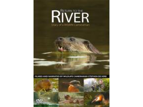 STEPHEN DE VERE - Return To The River - Diary Of A Wildlife Cameraman (DVD)