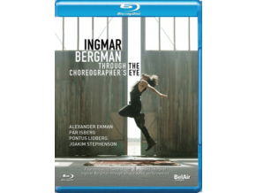 VARIOUS ARTISTS - Bergman / Through Choreo Eye (Blu-ray)