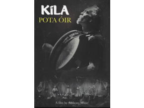 KILA - Pota Oir (DVD)