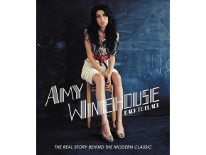 AMY WINEHOUSE - Back To Black - The Real Story Behind The Modern Classic (Blu-ray)