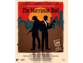ENNIO MORRICONE - The Morricone Duel - The Most Dangerous Concert Ever (Blu-ray)