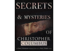 VARIOUS ARTISTS - Secrets & Mysteries Of Christopher Columbus (DVD)