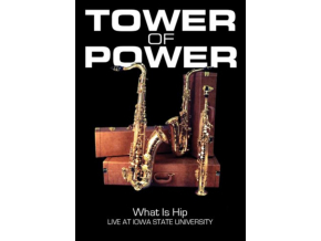 TOWER OF POWER - Tower Of Power - What Is Hip: Live At Iowa State University (DVD)