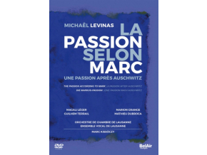 LAUSANNE CHAMBER ORCHESTRA - Levinas: The Passion According To Mark. A Passion After Auschwitz (DVD)