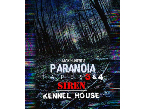 Jack Hunters Paranoia Tapes 3 & 4: Siren / Kennel House (DVD)