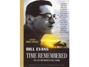 BILL EVANS - Bill Evans - Time Remembered: The Life And Music Of Bill Eva (DVD)
