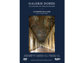CHAUVIN / DEVOS / TAYLOR - Galerie Doree: Golden Gallery - The Tricentenary Concert (DVD)