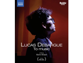 DEBARGUE / SHERESHEVSKAYA - Lucas Debargue: To Music (A Film By Martin Mirabel) (Blu-ray + DVD)