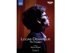 DEBARGUE / SHERESHEVSKAYA - Lucas Debargue: To Music (A Film By Martin Mirabel) (DVD)
