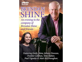 BRENDAN SHINE - An Evening In The Company Of Brendan Shine And Friends (DVD)