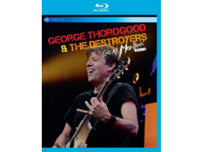 GEORGE THOROGOOD & DESTROYERS - Live At Montreux 2013 (Blu-ray)
