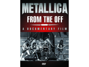 METALLICA - From The Off (DVD)