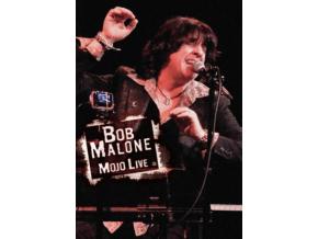 BOB MALONE - Mojo Live (DVD)