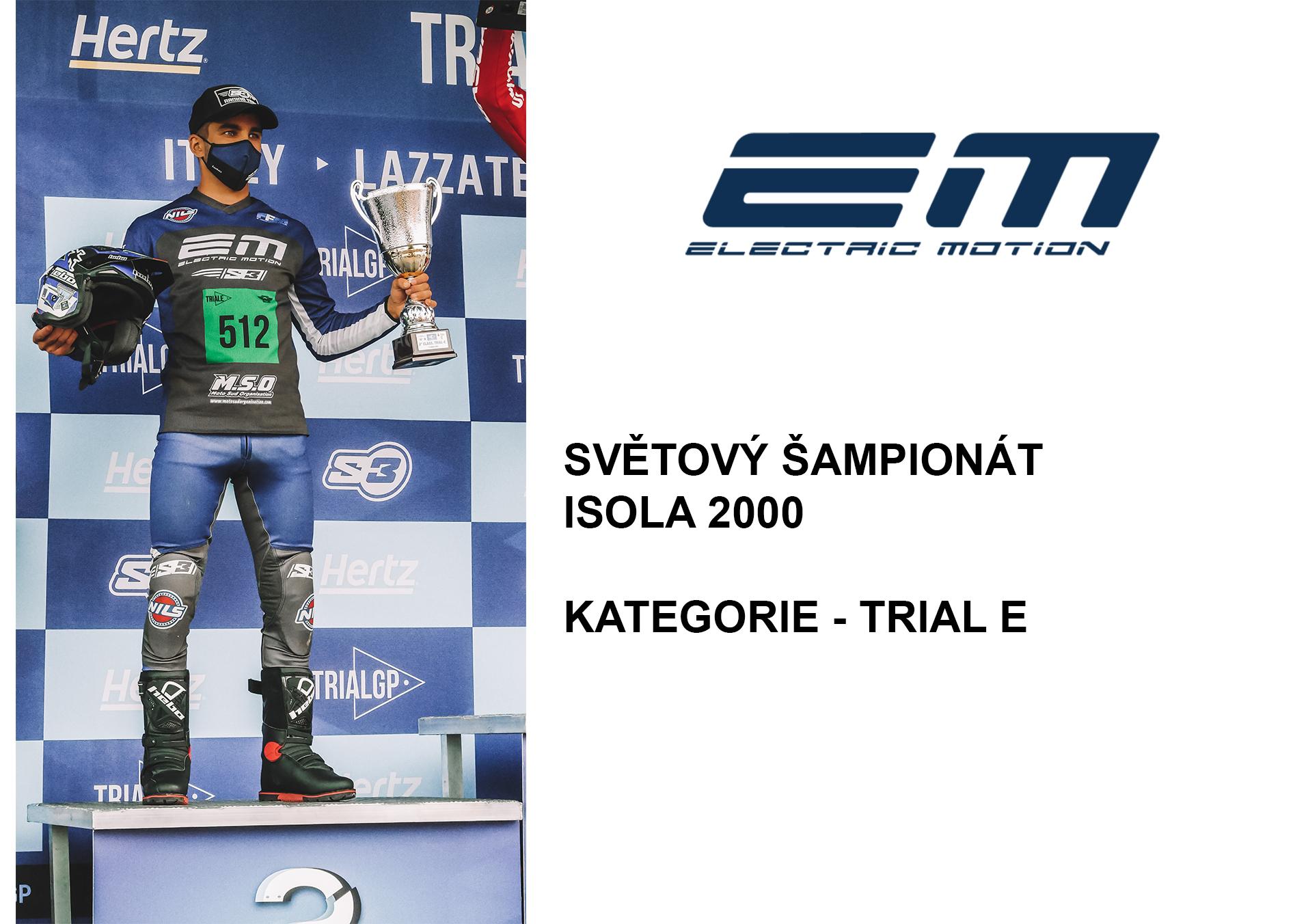 EM - TRIAL E SVĚTOVÝ ŠAMPIONÁT - ISOLA 2000