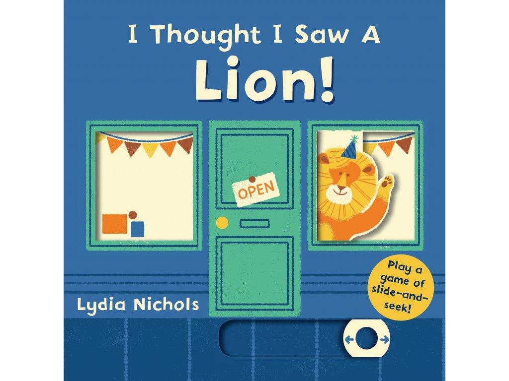 I thought I saw a ... Lion