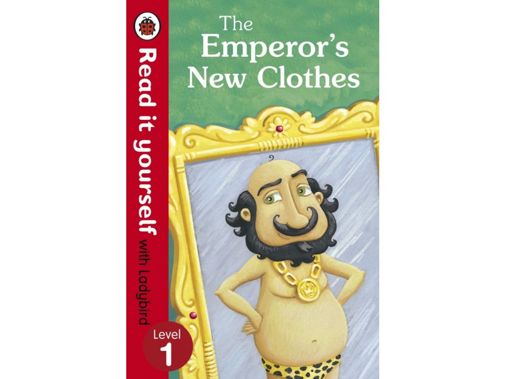 3261 the emperor s new clothes read it yourself with ladybird level 1