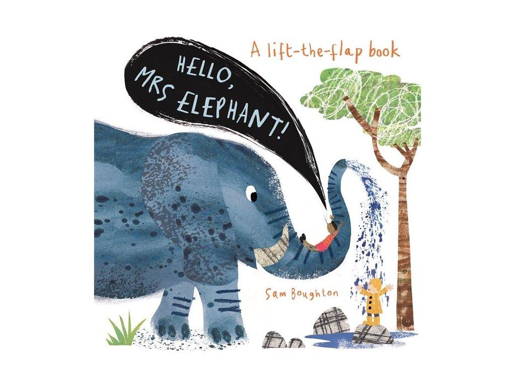 Hello, MRS ELEPHANT!