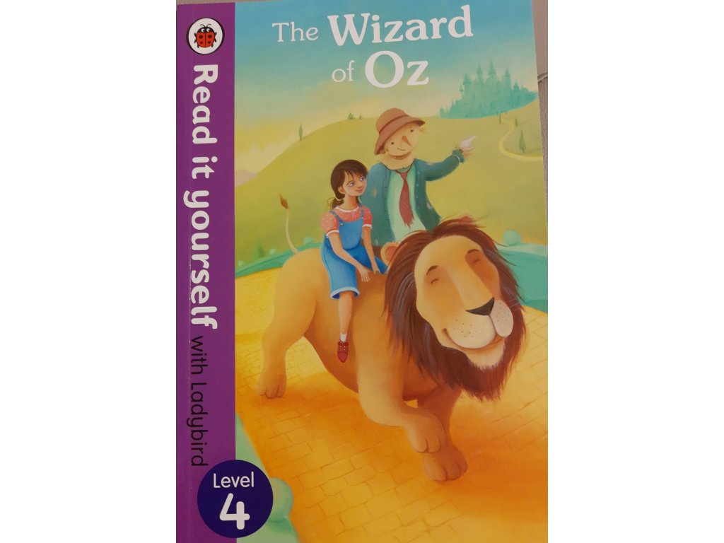 The Wizard of Oz: Level 4 (Read It Yourself with Ladybird)