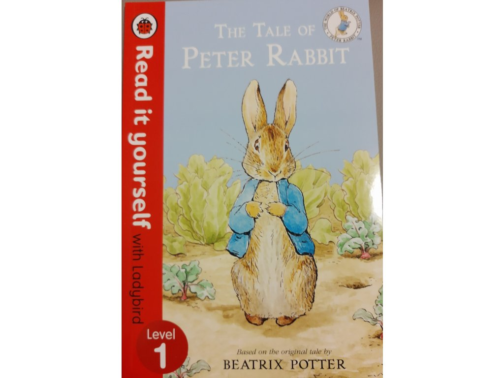 The Tale of Peter Rabbit: Level 1 (Read It Yourself with Ladybird)